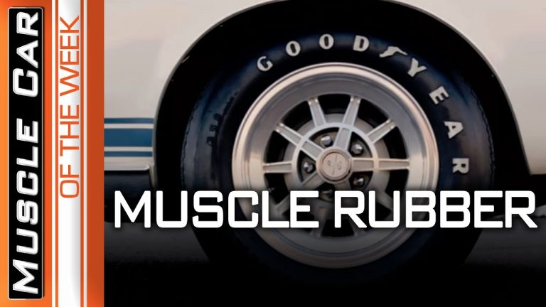 Muscle Car Tires – Muscle Car Of The Week Episode #354