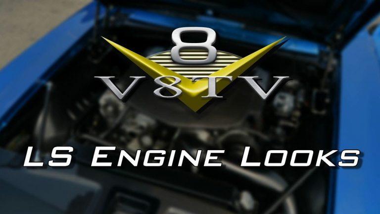 Custom Looks For Your LS Engine Swap Video V8TV